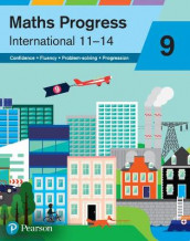 Maths Progress International Year 9 Student Book av Nick Asker, Sharon Bolger, Lynn Byrd, Andrew Edmondson, Keith Gallick, Sophie Goldie, Catherine Murphy, Naomi Norman, Katherine Pate og Keith Pledger (Heftet)