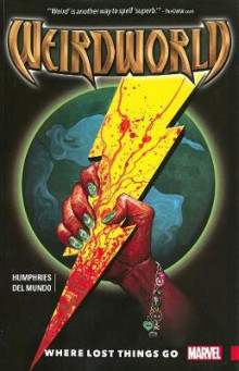 Weirdworld Vol. 1: Where Lost Things Go av Sam Humphries (Heftet)