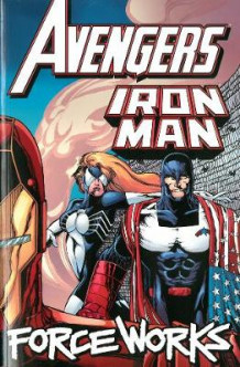 Avengers/Iron Man: Force Works av Dan Abnett og Andy Lanning (Heftet)