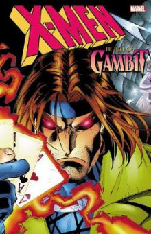 X-Men: the Trial of Gambit av Scott Lobdell og Steven T. Seagle (Heftet)