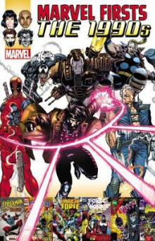 Marvel Firsts: The 1990s Vol. 2: Volume 2 av Fabian Nicieza, Tom DeFalco og DG Chichester (Heftet)
