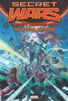 Secret Wars: Last Days of the Marvel Universe av Al Ewing, Cullen Bunn og Nathan Edmondson (Innbundet)