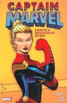 Captain Marvel: Earth's Mightiest Hero Vol. 1: Vol. 1 av Kelly Sue DeConnick (Heftet)
