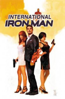 International Iron Man Vol. 1: Vol. 1 av Brian Bendis (Innbundet)
