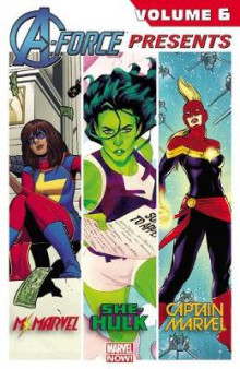 A-force Presents Vol. 6 av Kelly Sue DeConnick, Nathan Edmondson og G. Willow Wilson (Heftet)