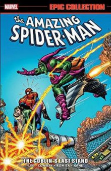 Amazing Spider-Man Epic Collection: The Goblin's Last Stand av Stan Lee og Gerry Conway (Heftet)
