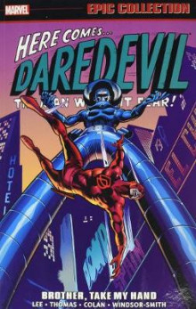 Daredevil Epic Collection: Brother, Take My Hand av Stan Lee og Roy Thomas (Heftet)