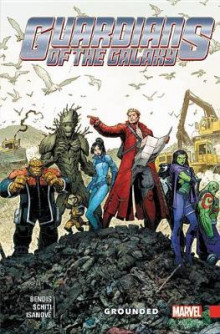 Guardians Of The Galaxy: New Guard Vol. 4: Grounded av Brian Michael Bendis (Heftet)