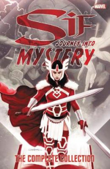 Sif: Journey Into Mystery - The Complete Collection av Kelly Sue DeConnick og Kathryn Immonen (Heftet)