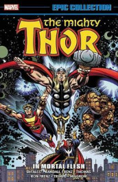 Thor Epic Collection: In Mortal Flesh av Tom DeFalco og Randall Frenz (Heftet)