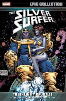 Silver Surfer Epic Collection: The Infinity Gauntlet av Ron Marz (Heftet)