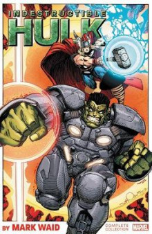 Indestructible Hulk By Mark Waid: The Complete Collection av Mark Waid og Jeff Parker (Heftet)