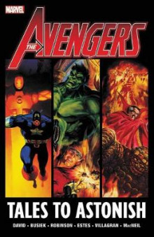 Avengers: Tales To Astonish av Peter David og James Robinson (Heftet)