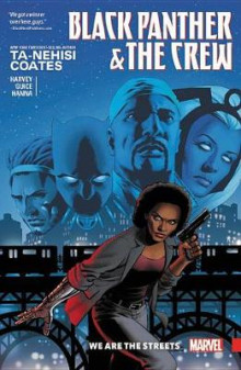Black Panther And The Crew: We Are The Streets av Ta-Nehisi Coates (Heftet)