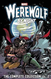 Werewolf By Night: The Complete Collection Vol. 2 av Mike Friedrich, Tony Isabella og Doug Moench (Heftet)