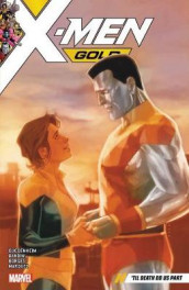 X-men Gold Vol. 6: 'til Death Do Us Part av Marc Guggenheim (Heftet)