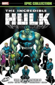Incredible Hulk Epic Collection: Fall Of The Pantheon av Peter David (Heftet)
