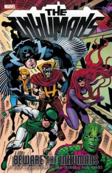 Inhumans: Beware The Inhumans av Stan Lee, Roy Thomas og Gerry Conway (Heftet)