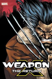 Weapon X: The Return Omnibus av Matt Nixon, Buddy Scalera og Frank Tieri (Innbundet)