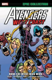 Avengers West Coast Epic Collection: How The West Was Won av Steve Englehart, Bob Harras og Roger Stern (Heftet)