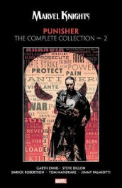 Marvel Knights Punisher By Garth Ennis: The Complete Collection Vol. 2 av Garth Ennis (Heftet)