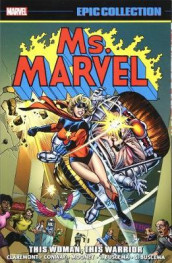 Ms. Marvel Epic Collection: This Woman, This Warrior av Chris Claremont, Gerry Conway og Archie Goodwin (Heftet)