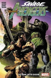 Savage Avengers Vol. 2: To Dine With Doom av Gerry Duggan (Heftet)