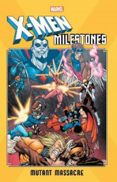 X-men Milestones: Mutant Massacre av Chris Claremont, Louise Simonson og Walt Simonson (Heftet)