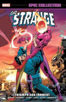 Doctor Strange Epic Collection: Triumph And Torment av Peter B Gillis, Roy Thomas og Dann Thomas (Heftet)