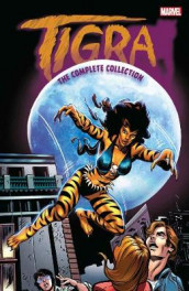 Tigra: The Complete Collection av Gerry Conway, Linda Fite og Tony Isabella (Heftet)