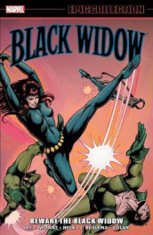 Black Widow Epic Collection: Beware The Black Widow av Gary Friedrich, Stan Lee og Roy Thomas (Heftet)