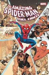 Amazing Spider-man: Full Circle av Gerry Duggan, Jonathan Hickman og Nick Spencer (Innbundet)