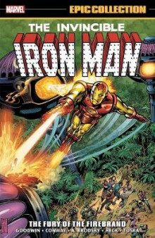 Iron Man Epic Collection: The Fury Of The Firebrand av Archie Goodwin, Gerry Conway og Mimi Gold (Heftet)