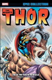 Thor Epic Collection: Into The Dark Nebula av Gerry Conway, Stan Lee og Len Wein (Heftet)