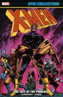 X-men Epic Collection: The Fate Of The Phoenix av Chris Claremont og Jo Duffy (Heftet)