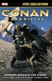 Conan Chronicles Epic Collection: Horrors Beneath The Stones av Roy Thomas og Brian Wood (Heftet)