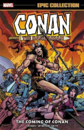 Conan The Barbarian: The Original Marvel Years Epic Collection - The Coming Of Conan av John Jakes og Roy Thomas (Heftet)