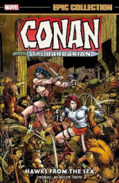 Conan The Barbarian Epic Collection: The Original Marvel Years - Hawks From The Sea av Roy Thomas (Heftet)