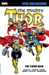 Thor Epic Collection: The Thor War av Tom DeFalco (Heftet)