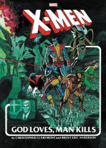 X-men: God Loves, Man Kills Extended Cut Gallery Edition av Chris Claremont (Innbundet)
