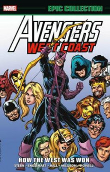 Avengers West Coast Epic Collection: How The West Was Won av Roger Stern (Heftet)