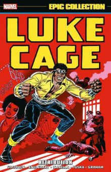 Luke Cage Epic Collection: Retribution av Archie Goodwin, Steve Englehart og Tony Isabella (Heftet)