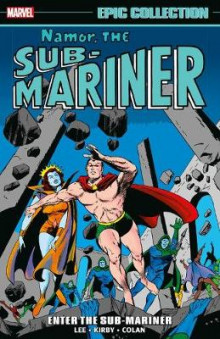 Namor, The Sub-mariner Epic Collection: Enter The Sub-mariner av Stan Lee og Larry Lieber (Heftet)
