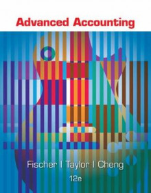 Advanced Accounting av Paul Fischer, William Tayler og Rita H. Cheng (Innbundet)