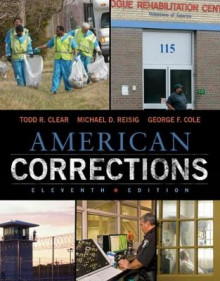 The American Corrections av Todd R. Clear, Michael D. Reisig og George F. Cole (Heftet)