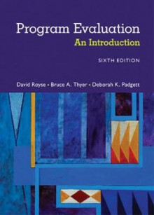 Program Evaluation av David Royse, Deborah Padgett og Bruce A. Thyer (Heftet)