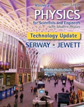 Physics for Scientists and Engineers, Volume 2, Technology Update av John Jewett og Raymond Serway (Innbundet)