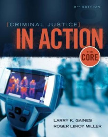 Criminal Justice in Action av Roger LeRoy Miller og Larry K. Gaines (Heftet)