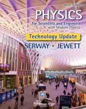 Physics for Scientists and Engineers with Modern Physics, Technology Update av John Jewett og Raymond Serway (Innbundet)