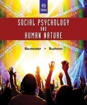 Social Psychology and Human Nature, Comprehensive Edition av Roy F. Baumeister og Brad Bushman (Innbundet)